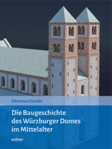 """Buchcover """"Die Baugeschichte des Würzburger Domes im Mittelalter"""""""